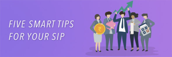 5 Smart Tips to Accelerate Your Financial Growth with SIP Investment Plan