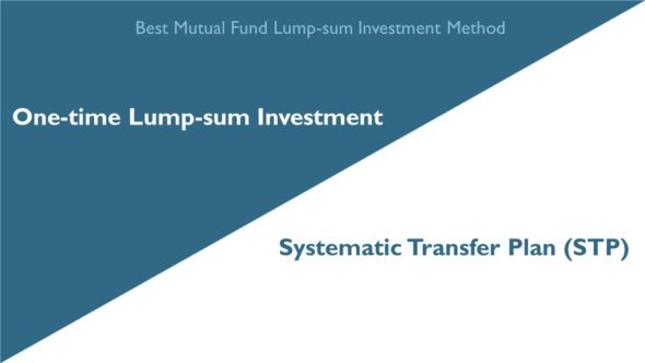 Lump-sum Investment in Mutual Funds – What's the best way?